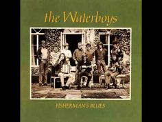 The Waterboys Fisherman Blues. We fell in love to this album. Music Songs, My Music, Music Videos, Music Heart, Music Mix, Live Music, Pearl Jam, Blues Artists, Music Artists
