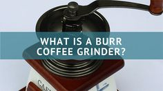 Here is our answer to the question: What is a Burr Coffee Grinder? Why is using a burr grinder vital to making the best cup of coffee brewed at home? Coffee Magazine, Burr Coffee Grinder, Brewing, Coffee Cups, Coffee Mugs, Coffee Cup