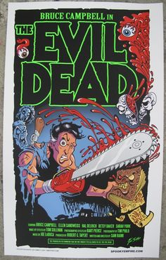 THE EVIL DEAD  One of my favorite movies.