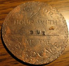 "1883 Bird Cage Theatre ""Sue"" Brothel Token"
