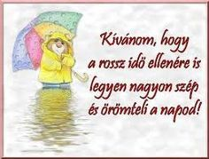 "Képtalálat a következőre: ""szép napot képek"" Good Morning Good Night, Good Day, Winnie The Pooh, Disney Characters, Fictional Characters, Motivational Quotes, Funny, Google, Crafts"