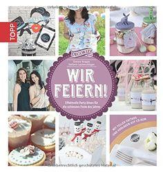 Wir feiern!: Effektvolle Party-Ideen für die schönsten Feste des Jahres von Stefanie Lautenschläger http://www.amazon.de/dp/3772459846/ref=cm_sw_r_pi_dp_oScJwb1P8TVZ7