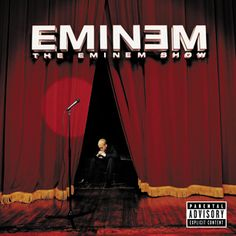 """The Eminem Show is the studio album from the Detroit MC, and the third and final of his """"Persona Trilogy"""" which started with The Slim Shady LP. The Slim Shady LP saw Eminem Rap Albums, Hip Hop Albums, Best Albums, Music Albums, Greatest Albums, The Eminem Show, Slim Shady, Eminem Album Covers, Hailie's Song"""