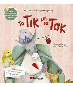 Tik Tak is the happy heartbeat. But when a dear friend is missed, there is just an unhappy Tik. Greek Language, Book Publishing, Classroom Management, My Books, Dinosaur Stuffed Animal, Christmas Ornaments, Learning, Toys, Holiday Decor