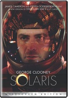 "Solaris - Superstar George Clooney turns in a stellar performance in this ""brilliant sci-fi movie"" (New York Daily News) from Academy Award winners Steven Soderbergh (2000 - Best Director, Traffic) and JamesCameron (1997 - Best Picture, Titanic). http://www.amazon.com/gp/offer-listing/B00009ATIX/ref=dp_olp_used?ie=UTF8&condition=used&m=A3030B7KEKNTF7"
