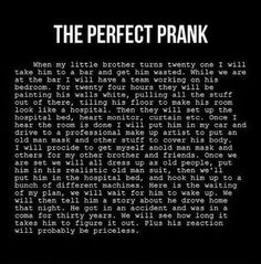 the perfect prank