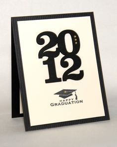 Graduation card - gotta make a stack of these. Love this simple look. It will take my Cricut no time at all to cut that 2012 out!!  Make the card base school colors.