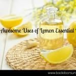 33 Awesome Uses of Lemon Essential Oil