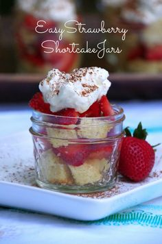 Healthier outdoor entertaining ideas and a quick and easy recipe for strawberry shortcake in jars! #sponsored #IBBakesWell