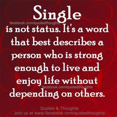 Being Single .....