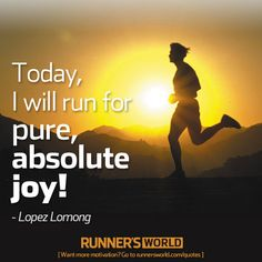 """Today I Will Run..."" 