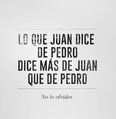 Lo que Juan dice de Pedro...