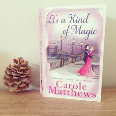 """It's a kind of magic"" -  Carole Matthews (Book 9 of 2016)"