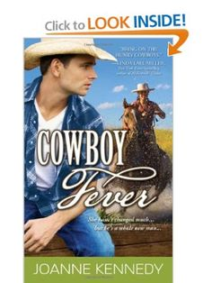 Cowboy Fever: Joanne Kennedy: 9781402251412: Amazon.com: Books