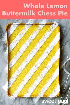 Whole Lemon Buttermilk Chess Pie by Edd Kimber | Sweet Paul Magazine Easy Summer Desserts, Refreshing Desserts, Fun Desserts, Dessert Recipes, Brunch Recipes, Easy Recipes, Delicious Desserts, Buttermilk Chess Pie, Edd Kimber