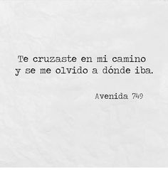 Image about love in Avenida 749 by Avenida 749 Words Quotes, Me Quotes, Sayings, Qoutes, More Than Words, The Words, Silvester Make Up, Blaues Make-up, Frases Love