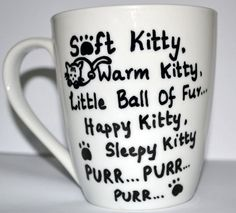 Soft Kitty Warm Kitty Sheldon Quote Coffee Mug For The Big Bang Theory Lovers, White 10 oz from DreamAndCraft on Etsy. Saved to Kitchen.