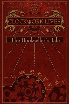 Clockwork Lives: The Bookseller's Tale by Kevin J. Anderson