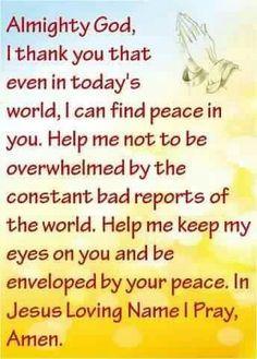 ❤what a great prayer for us all in today's world. HF~ Prayer Verses, Faith Prayer, God Prayer, Power Of Prayer, Faith In God, Spiritual Prayers, Bible Prayers, Powerful Prayers, Spiritual Life