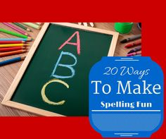 Round Up Of 20 Ways to Engage Kids For Spelling and Enter $500 Cash Giveaway - Open Worldwide, Ends Sept. 25.