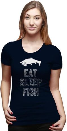 Eat Sleep Fish Women Get Outside a56cf8e17