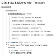 Tomatoes explain DnD