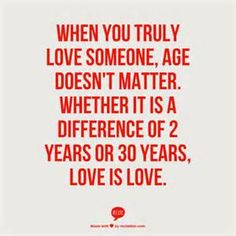 love age difference quotes - Yahoo Image Search Results
