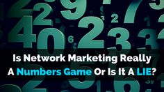 The Biggest Lie About Network Marketing EXPOSED:  http://brandonline.michaelkidzinski.ws/is-network-marketing-really-a-numbers-game/