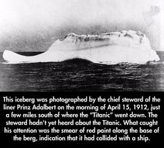 Amazing Facts that you probably didn't know.--12 Pics---Ths iceberg that sunk Titanic.