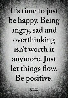 Quotes Sayings and Affirmations 577 Motivational Inspirational Quotes About Life 348 Now Quotes, Life Quotes Love, Inspiring Quotes About Life, Wisdom Quotes, Great Quotes, Quotes To Live By, Anger Quotes, Quotes Inspirational, Quotes About Being Happy