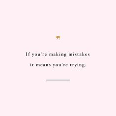 Mistakes Are Part Of The Journey | Health And Fitness Inspiration Quote