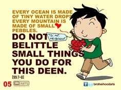"""#005 Ahmad Says: """"Do not belittle small things you do for this deen."""""""