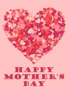 Send Free A Big Heart Happy Mother's Day Card to Loved Ones on Birthday & Greeting Cards by Davia. It's free, and you also can use your own customized birthday calendar and birthday reminders. Mothers Day Wishes Images, Happy Mothers Day Poem, Mother Day Wishes, Mothers Day Quotes, Mothers Day Cards, Mom Quotes, Mother's Day For Daughter, Mother Poems From Daughter, Daughters