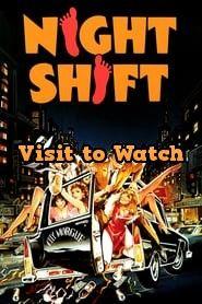 Night Shift 1982 480p 720p 1080p Bluray Hd Free Night Shift Free Movies Online Free Tv Shows