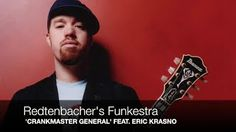 Check out guitarist Eric Krasno (Soulive, Lettuce) tearing it up on 'Crankmaster General' by Redtenbacher's Funkestra; written by Sid Gauld & Stefan Redtenbacher; Wooden Hat Records Buy from the artist: http://www.redtenbachersfunkestra.com... Get the album on iTunes: https://itunes.apple.com/gb/album/the-cooker/id630165220 Connect with the band on facebook: http://www.facebook.com/Redtenbachers... Listen on Spotify: http://open.spotify.com/album/6Hzt0gRg64zfxSmWHdDUjT