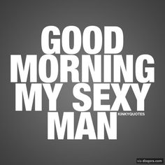 Sweet Good Morning Messages For Him Quotes Pinterest Good
