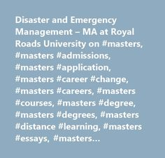 Disaster and Emergency Management – MA at Royal Roads University on #masters, #masters #admissions, #masters #application, #masters #career #change, #masters #careers, #masters #courses, #masters #degree, #masters #degrees, #masters #distance #learning, #masters #essays, #masters #internships, #masters #jobs, #masters #online, #masters #program, #masters #programme, #masters #programs, #masters #project, #masters #ranking, #masters #rankings, #masters #resume, #masters #salaries, #masters…