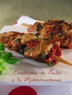 J'en reprendrai bien un bout...: Brochettes de Poulet à la Méditerranéenne