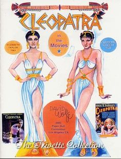 Elizabeth Taylor and Claudia Colbert as Cleopatra paper dolls by David Wolfe / taylortribute.com