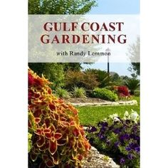 Gulf Coast Gardening with Randy Lemmon (Paperback)