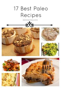 17 Premier Paleo Recipes, some of the best put together from around the web. Savory, sweet, every type really, love these! #paleorecipes #paleo #cleaneating