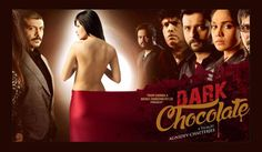 Dark Chocolate Film Review – Incestuous families cause cancer to the society.  It is a typical Sidney Sheldon best seller story! An impoverished female – sexually exploited by family males – fights her way out to become the wife of a big business tycoon!