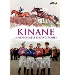Kinane - A Remarkable Racing Family - Irish Sport Biography - Biography - Books Biography Books, The Twenties, Irish, Racing, Sports, Running, Hs Sports, Biography, Irish People