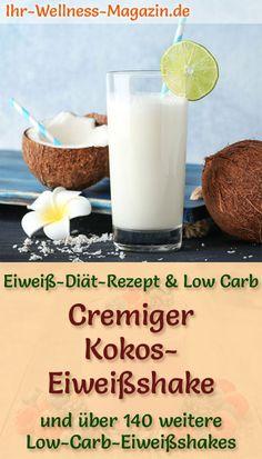 Kokos-Eiweißshake selber machen - ein gesundes Low-Carb-Diät-Rezept für Frühstücks-Smoothies und Proteinshakes zum Abnehmen - ohne Zusatz von Zucker, kalorienarm, gesund ... #eiweiß #eiweissshake #lowcarb #smoothie #abnehmen #kokos