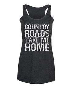 Take a look at this Black 'Country Roads' Tri-Blend Racerback Tank - Women today!