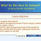 This Smart Notebook lesson requires 1st and 2nd grade students to identify what each of the songs included in this lesson have in common (sol-la-so...