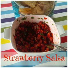Fairytales and Fitness: Strawberry Salsa and other fruit salsas