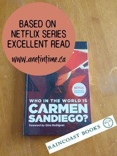 Who in the World is Carmen Sandiego? - A Net in Time   I enjoyed this account of Carmen Sandiego.  Travel the world, fight criminals.   Review for @raincoastbooks