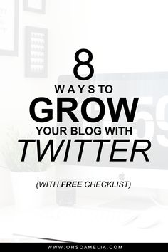 Here are 8 of the best ways to grow your blog with Twitter for bloggers and your business. Click here to read how I grew my Twitter following to over 10k and also check out my free daily tasks checklist.