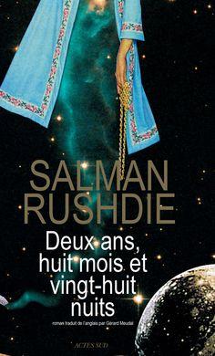 Salman Rushdie, aux pays des jinns et des jinnias La Dispute, Indian Literature, Salman Rushdie, Fiction, Audiobooks, Catalog, This Book, Ebooks, Reading